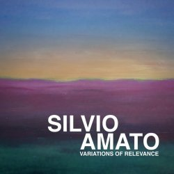 Silvio Amato - Variations of Relevance (2020) ...