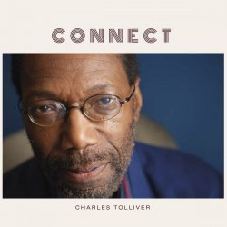 Charles Tolliver - Connect [WEB] (2020) Lossless