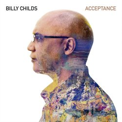 Billy Childs - Acceptance [WEB] (2020) Lossless