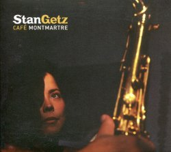 Stan Getz - Cafe Montmartre (1987/91) (2002) Lossless