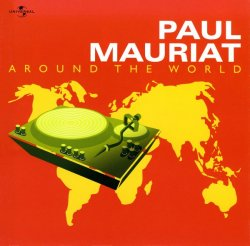 Paul Mauriat - Around The World (2004) 2CD