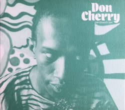 Don Cherry - Om Shanti Om (1976) (2020) Lossless