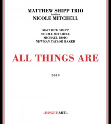 Matthew Shipp Trio Invites Nicole Mitchell - All Things Are (2019) Lossless