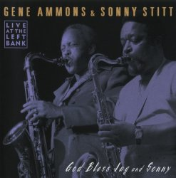 Gene Ammons & Sonny Stitt - God Bless Jug and Sonny (1973) (Remastered, 2001)