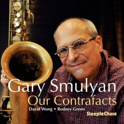 Gary Smulyan - Our Contrafacts (2020) [WEB]