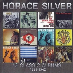 Horace Silver - 12 Classic Albums 1953-1962 [6CD Box Set, 2014] Lossless