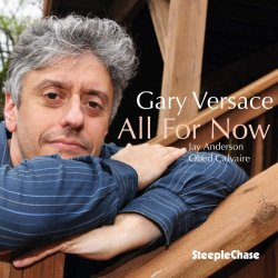 Gary Versace - All for Now (2020) [WEB]