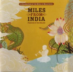 VA - Miles From India - A Celebration of the Music of Miles Davis (2008)