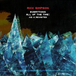 Rick Simpson - Everything All of the Time  Kid a Revisited (2020) [WEB]