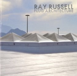 Ray Russell - Fluid Architecture [WEB] (2020)